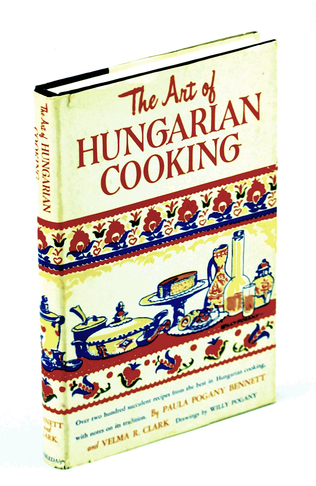 Image for The Art of Hungarian Cooking: Two Hundred and Twenty-two Favorite Recipes