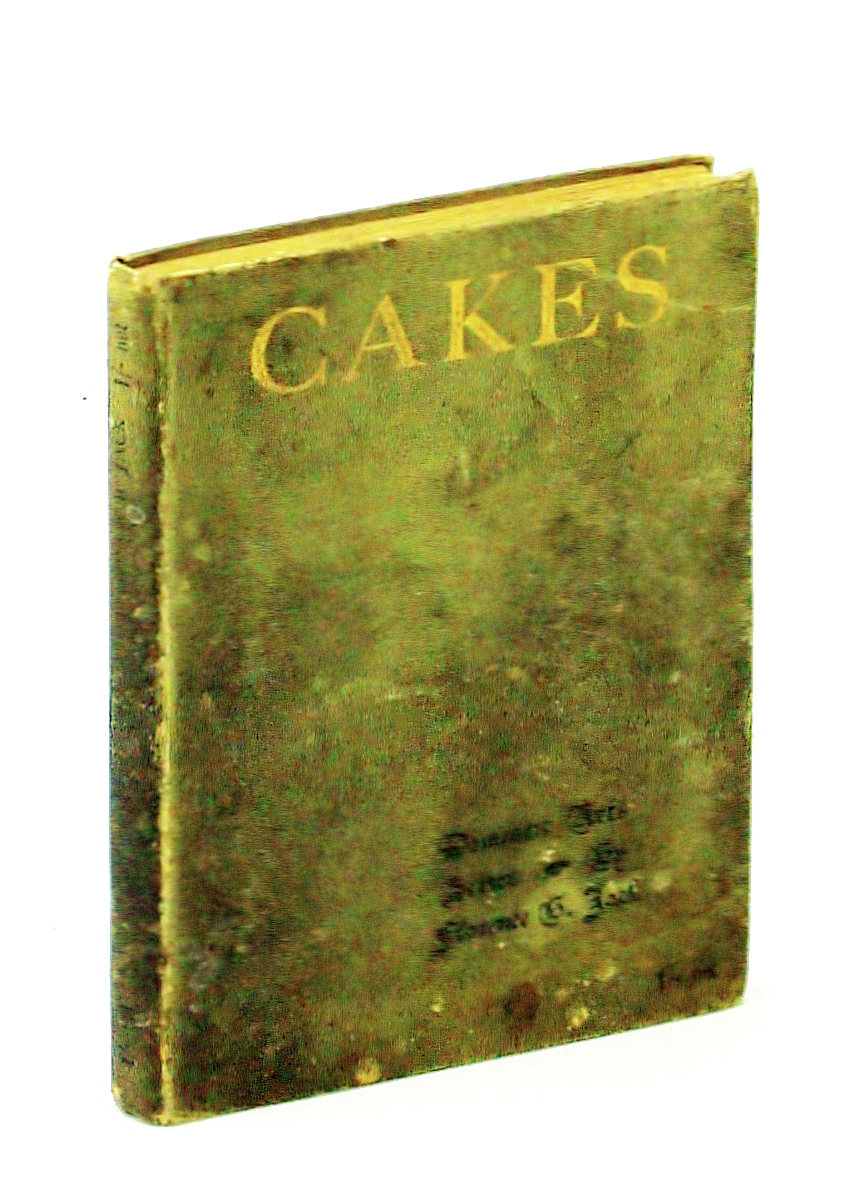Image for Cakes: One hundred tested recipes (Domestic arts series)