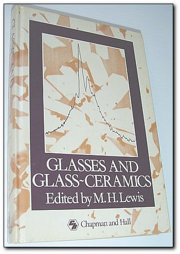 Image for Glasses and Glass-Ceramics