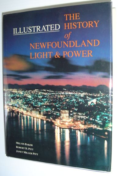 Image for The illustrated history of Newfoundland Light & Power