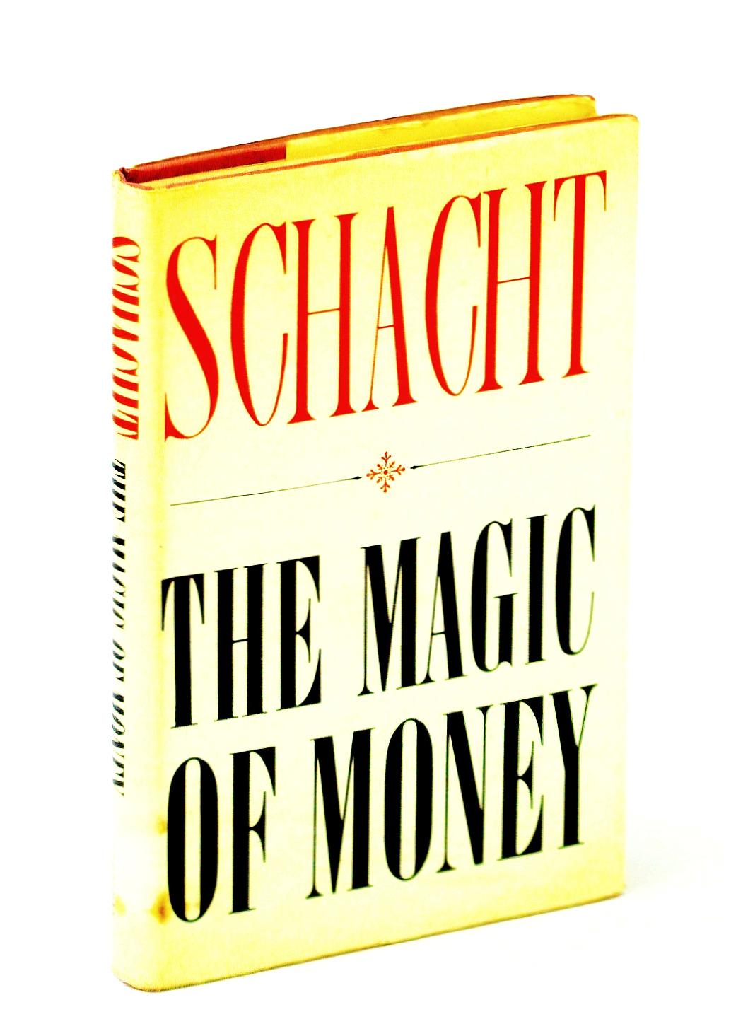 Image for The magic of money; translated from the German by Paul Erskine