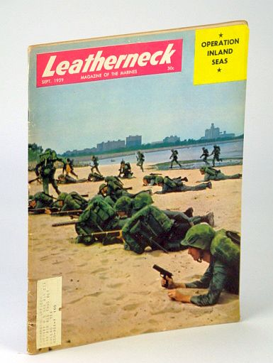 Image for Leatherneck - Magazine of the Marines, September (Sept.) 1959 , Volume XLII, Number 9 - Cover Photo of 2d Battalion, Sixth Marines on Chicago's Montrose Beach (Operation Inland Seas)