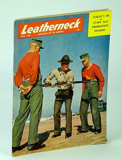 Image for Leatherneck - Magazine of the Marines, April (Apr.) 1960 , Volume XLIII, Number 4 -  Staff NCO Promotion Boards