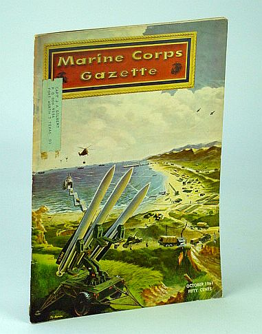 Image for Marine Corps Gazette - Professional Magazine for United States Marines, October (Oct..) 1961, Number 10, Volume 45 - Seabeas 1961