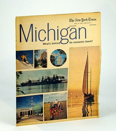 Image for Michigan - What's Behind It's Economic Boom? Special Advertising Supplement to the New York Times, May 10, 1964 (Section 12)