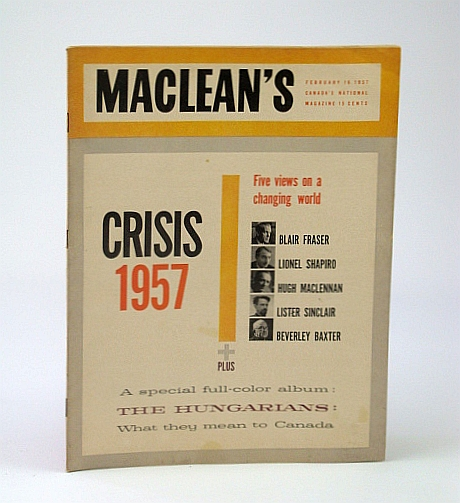 Image for Maclean's - Canada's National Magazine, February (Feb.) 16, 1957 - Crisis 1957 / The Hungarians