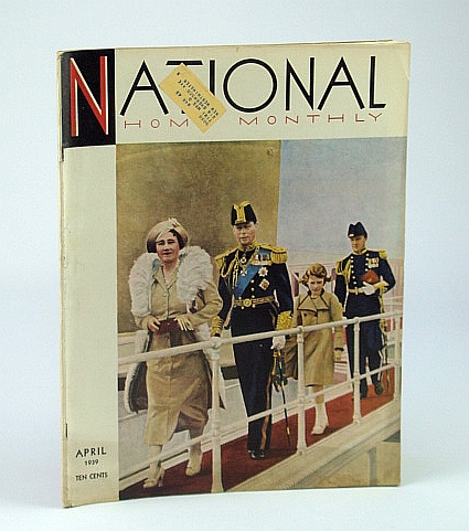 Image for National Home Monthly Magazine, April (Apr.) 1939 - Canada's King and Queen Come Home / Figure Skaters