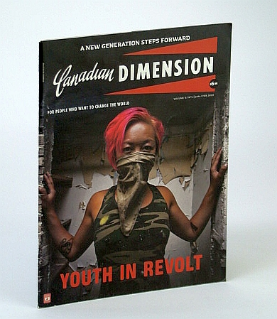 Image for Canadian Dimension Magazine, January / February (Jan/Feb) 2013 - Youth in Revolt