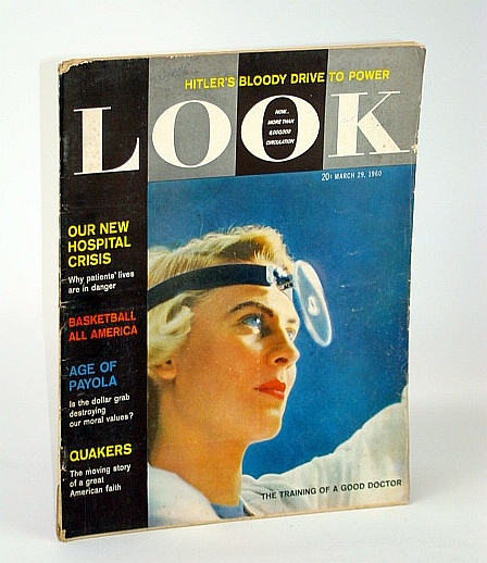 Image for Look Magazine, Incorporating Collier's, March (Mar.) 29, 1960 - The Age of Payola / The Quakers / Basketball All America / Dr. Susan Cook Cover Photo