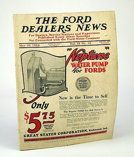 Image for The Ford Dealers News - The News Publication of the Ford Dealers, May 10, 1924, Vol. IX No. 10 - Lincoln Plant Breaks Record for Weekly Shipments