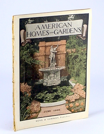 Image for American Homes and Gardens Magazine, June 1906, Volume II, No. 6 - The Garden on the Estate of Arthur Little, Esq., Swampscott, MA