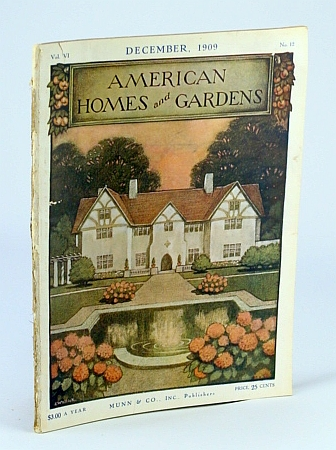 Image for American Homes And Gardens Magazine - December 1909 Including Homes Of American Artists - Fleetwood The Residence Of Robert V. V. Sewell, A. N. A. Oyster Bay, Long Island