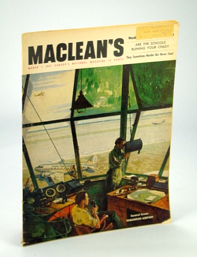 Image for Maclean's - Canada's National Magazine, March (Mar.) 1, 1952 - Kenneth Dancy, The Other Hero of the SS Flying Enterprise
