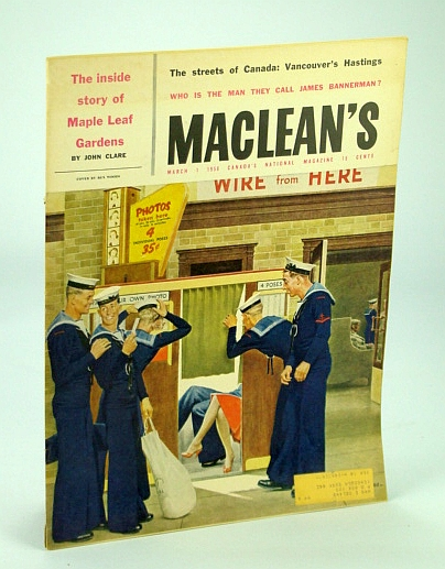 Image for Maclean's - Canada's National Magazine, 1 March (Mar.), 1958: Inside Story of Maple Leaf Gardens / Vancouver's Hastings Street / James Bannerman