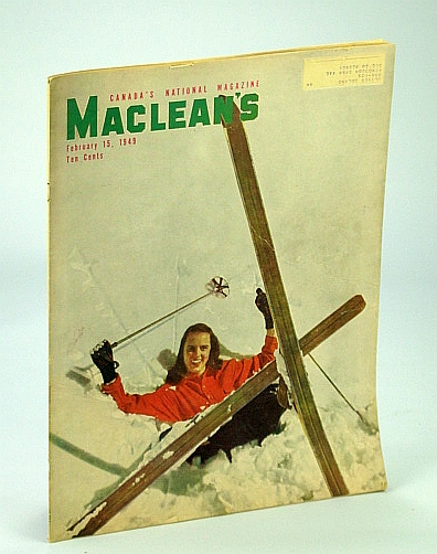 Image for Maclean's - Canada's National Magazine, 15 February (Feb.) 1949 - They Died for Seven Cents a Day / Barbara Ann Scott / The Brewster Family of the Rockies