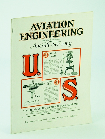 Image for Aviation Engineering (Magazine), With Which is Consolidated Aircraft Servicing - The Technical Journal of the Aeronautical Industry, June 1931 - New Engine Features / Tests and Calculations on the Medvedeff Monobiplane