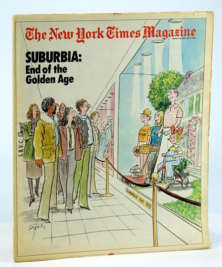 Image for The New York Times Magazine, March (Mar.) 16, 1980: Suburbia - End of the Golden Age