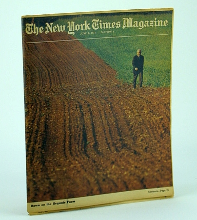 Image for The New York Times Magazine, June 6, 1971 -  Organic Farming Cover Photo / Feature Article on J.I. Rodale