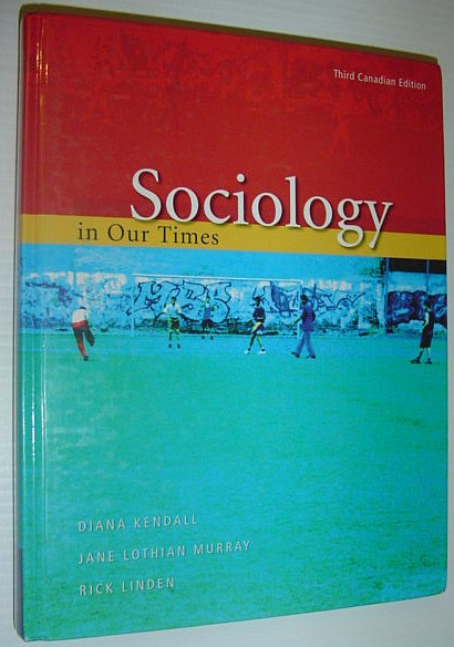 Image for Sociology in Our Times : Third Canadian Edition