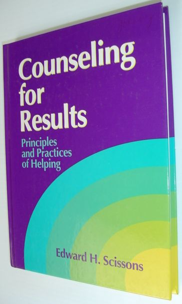 Image for Counseling for Results: Principles and Practices of Helping