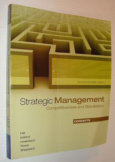 Image for Strategic Management: Concepts : Competitiveness and Globalization, Second Canadian