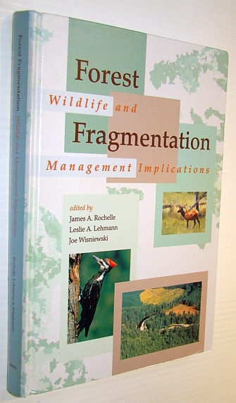 Image for Forest Fragmentation: Wildlife and Management Implications