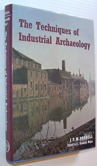 Image for The Techniques of Industrial Archaeology