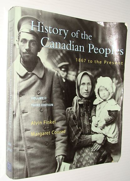 Image for History of the Canadian Peoples: 1867 to Present: Vol 2