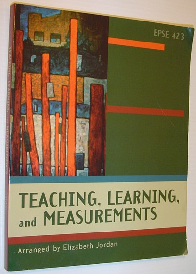 Image for Teaching, Learning, and Measurements - EPSE 423