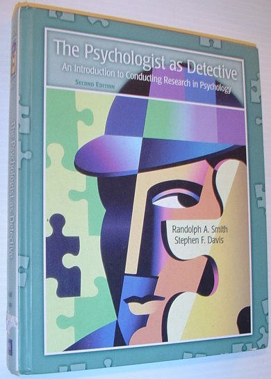 Image for The Psychologist as Detective: An Introduction to Conducting Research in Psychology (2nd Edition)