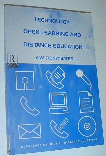 Image for Technology, Open Learning and Distance Education (Routledge Studies in Distance Education)