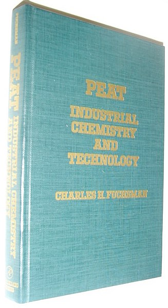 Image for Peat, industrial chemistry and technology
