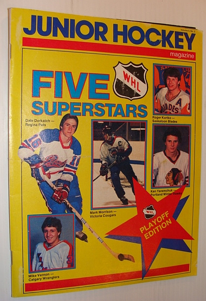 Image for Junior Hockey Magazine, April 1983 *Cover Photos of 5 WHL Superstars - Mike Vernon, Dale Derkatch, Mark Morrison, Ken Yaremchuk, Roger Kortko