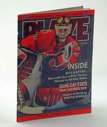 Image for Blaze, Tuesday, December 26, 2006 - The Official Magazine of the Calgary Flames (vs. The Vancouver Canucks) - Kiprusoff Cover Photo