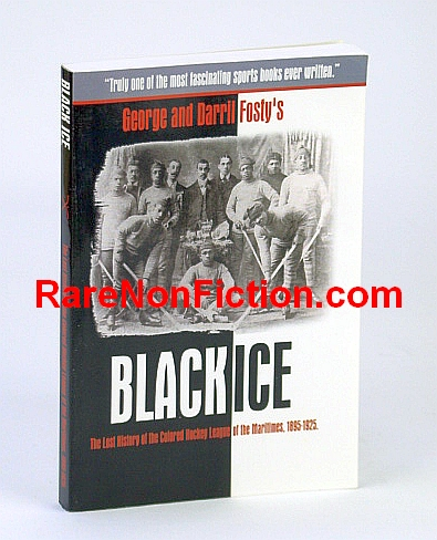 Image for Black Ice: The Lost History of the Colored Hockey League of the Maritimes, 1895-1925