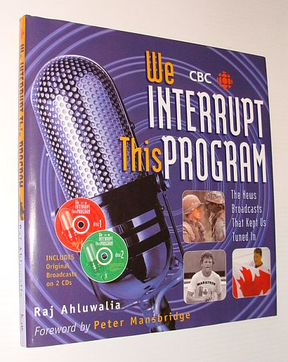 Image for We Interrupt This Program: The News Broadcasts that Kept Us Tuned In (Book & CDs)