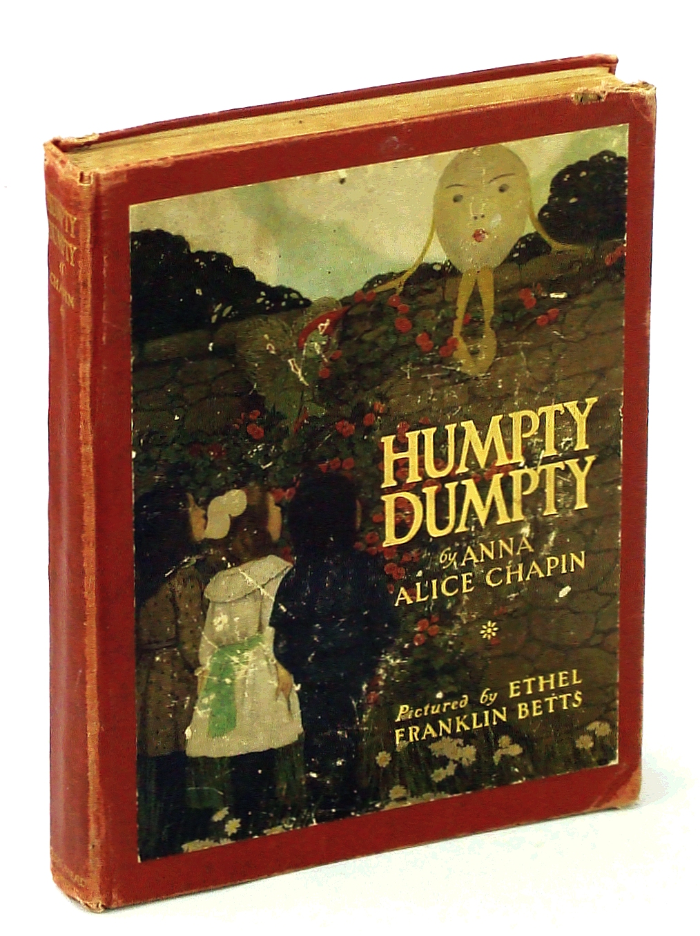 Image for The True Story of Humpty Dumpty - How He Was Rescued By Three Mortal Children in Make Believe Land