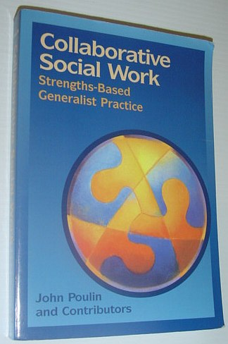Image for Collaborative Social Work: Strengths-Based Generalist Practice