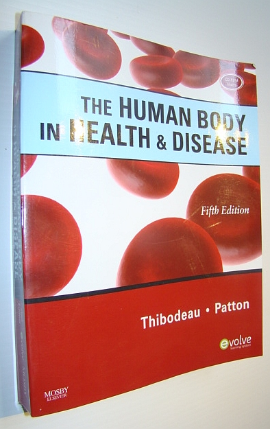 Image for The Human Body in Health & Disease, 5th Edition