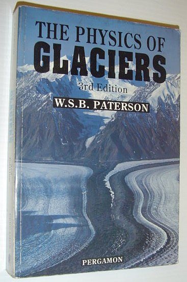 Image for The Physics of Glaciers, Third Edition