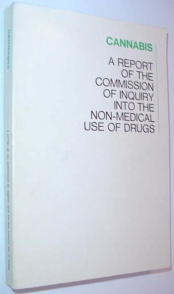 Image for Cannabis - A Report of the The Commission of Inquiry Into the Non-Medicinal Use of Drugs