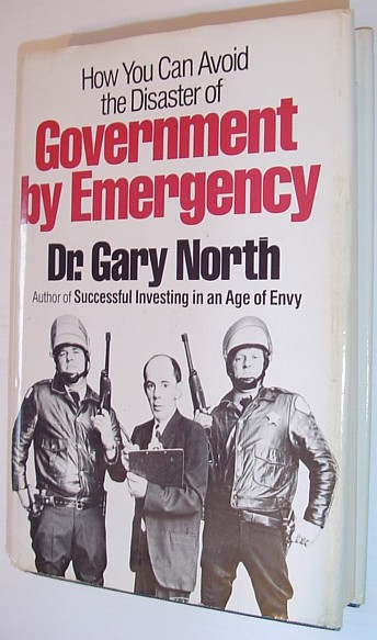 Image for Government By Emergency: How You Can Avoid the Disaster of it