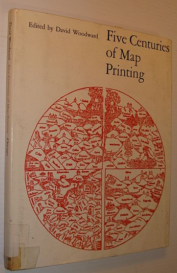 Image for Five centuries of map printing (The Kenneth Nebenzahl, Jr., lectures in the history of cartography at the Newberry Library)