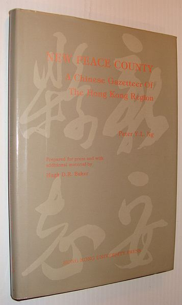 Image for New peace county: A Chinese gazetteer of the Hong Kong region