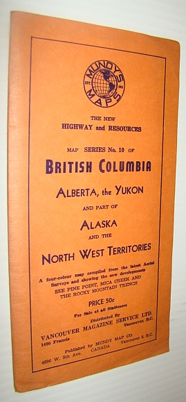 Image for The New Highway and Resources Map Series No. 10 of British Columbia, Alberta, the Yukon and Part of Alaska and the North West Territories