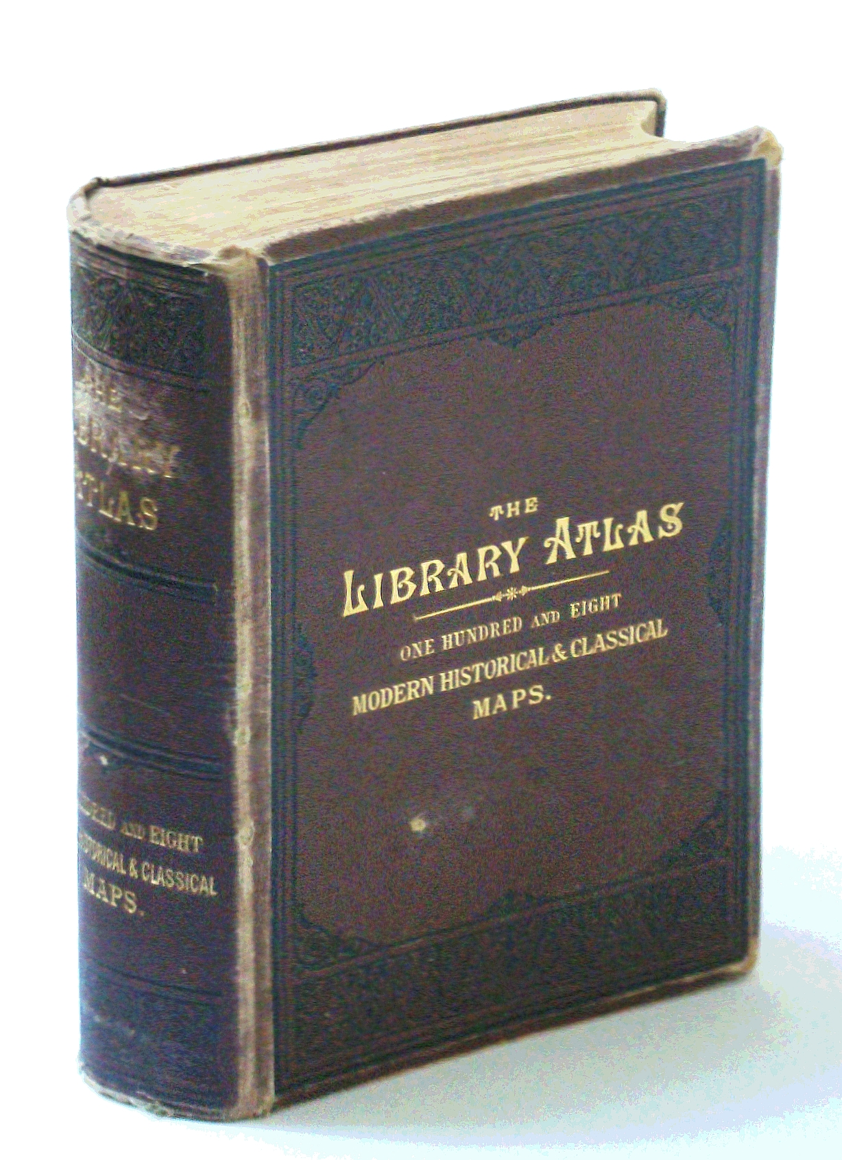 Image for The Library Atlas; Consisting of One Hundred and Ten [110]  Maps Modern, Historical, and Classical Geography, &c.; With Descriptive Letterpress