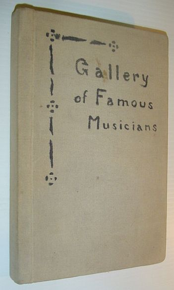Image for Gallery of Famous Musicians: Privately Bound Collection of Portraits from 'The Musical Times' 1904-1918