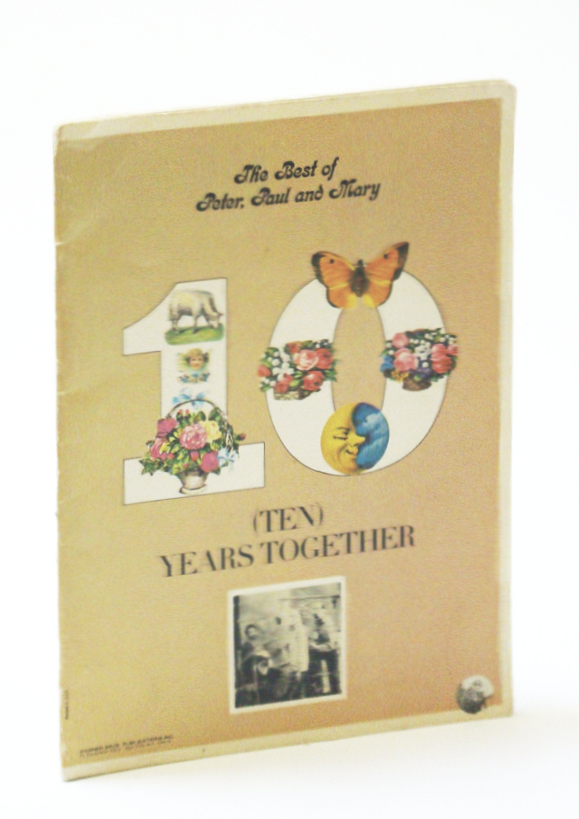 Image for 10 (Ten) Years Together: The Best of Peter Paul and Mary - Songbook (Song Book) with Piano Sheet Music, Lyrics and Guitar Chords