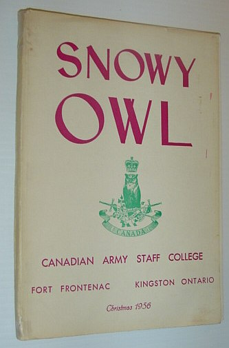 Image for Snowy Owl - Canadian Army Staff College, Fort Frontenac, Kingston, Ontario -  Christmas 1956