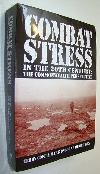 Image for Combat Stress in the 20th Century: The Commonwealth Perspective